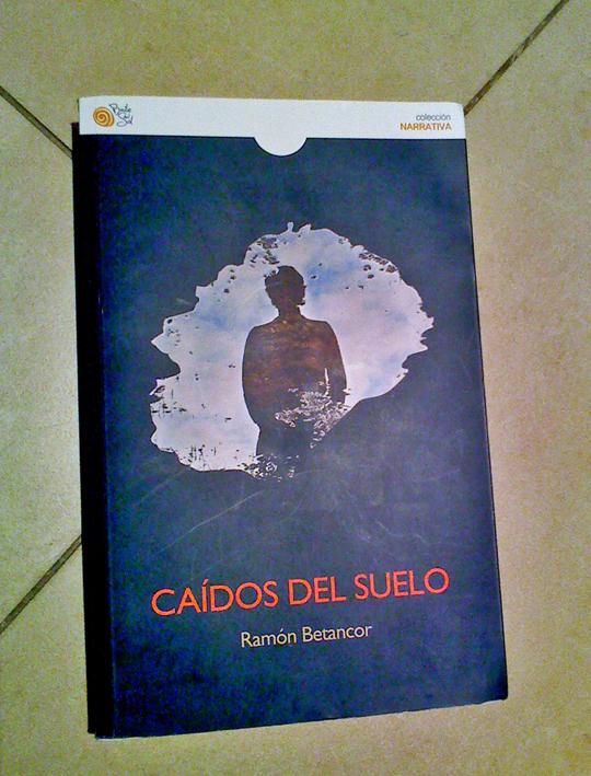 Caídos del suelo - Ramón Betancor
