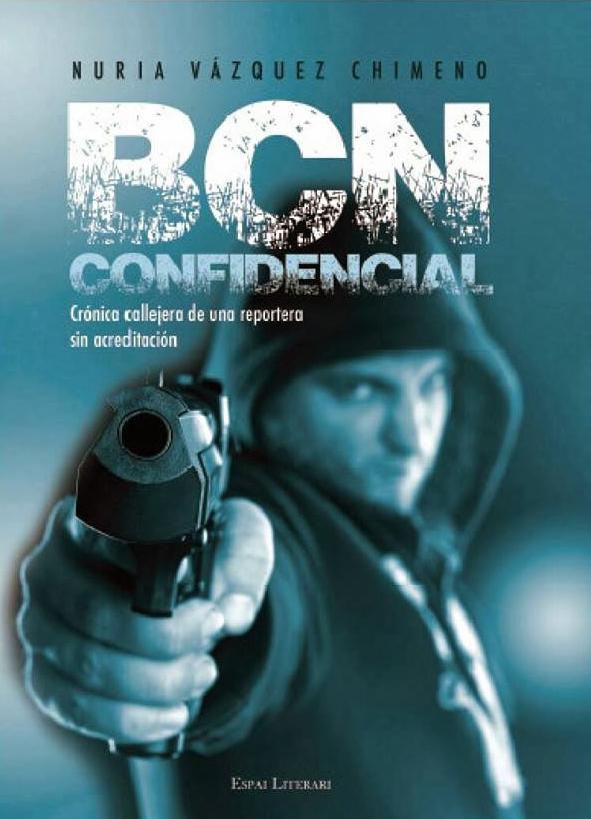 BCN Confidencial - Nuria Vázquez