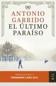 El último paraíso - Antonio Garrido